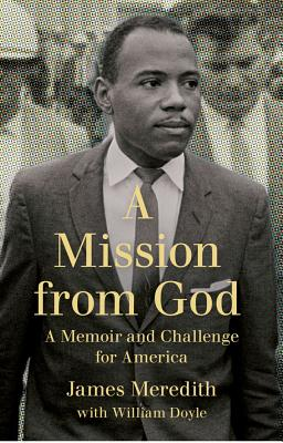 A Mission from God By Meredith, James/ Doyle, William (CON)